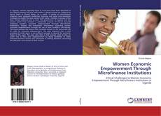 Women Economic Empowerment Through Microfinance Institutions kitap kapağı