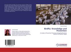 Couverture de Birdflu: Knowledge and Prevention