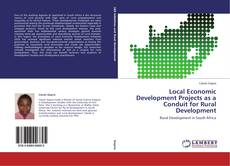 Buchcover von Local Economic Development Projects as a Conduit for Rural Development