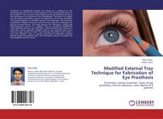 Portada del libro de Modified External Tray Technique for Fabrication of Eye Prosthesis