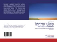 Couverture de Regeneration  In Cajanus cajan L. From Hypocotyl and mature Embryos
