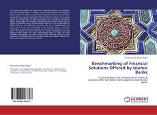 Bookcover of Benchmarking of Financial Solutions Offered by Islamic Banks