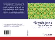 Couverture de Professional Development for Open and Distance Learning Teachers