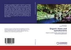 Organic stress and cyanobacteria的封面