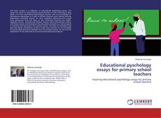 Portada del libro de Educational pyschology essays for primary school teachers