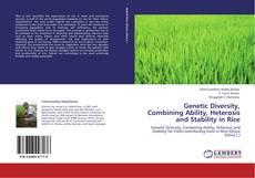 Portada del libro de Genetic Diversity, Combining Ability, Heterosis and Stability in Rice