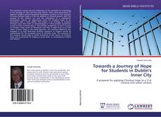 Buchcover von Towards a Journey of Hope for Students in Dublin's Inner City