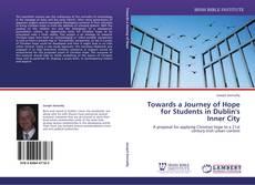 Towards a Journey of Hope for Students in Dublin's Inner City kitap kapağı