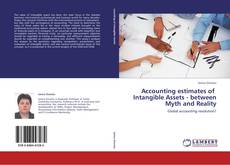 Portada del libro de Accounting estimates of   Intangible Assets - between Myth and Reality