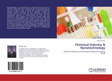 Bookcover of Chemical Industry & Nanotechnology