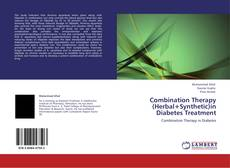 Buchcover von Combination Therapy (Herbal+Synthetic)in Diabetes Treatment