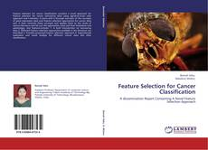 Bookcover of Feature Selection for Cancer Classification