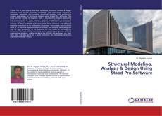 Borítókép a  Structural Modeling, Analysis & Design Using Staad Pro Software - hoz