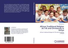 Borítókép a  African Traditional Religion (A.T.R) and Christianity in Kenya - hoz