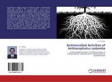Bookcover of Antimicrobial Activities of Anthocephalus cadamba