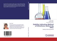 Bookcover of Stability Indicating Method of Diclofenac Sodium by HPLC