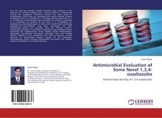 Antimicrobial Evaluation of Some Novel 1,3,4-oxadiazoles kitap kapağı