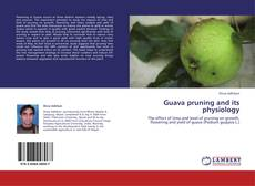Bookcover of Guava pruning and its physiology