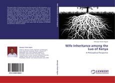 Обложка Wife Inheritance among the Luo of Kenya