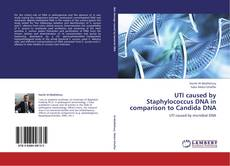 Couverture de UTI caused by Staphylococcus DNA in comparison to Candida DNA