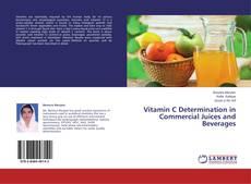 Portada del libro de Vitamin C Determination in Commercial Juices and Beverages