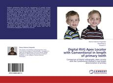 Copertina di Digital RVG Apex Locator with Conventional in length of primary teeth