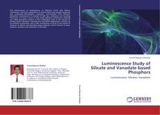 Capa do livro de Luminescence Study of Silicate and Vanadate based Phosphors