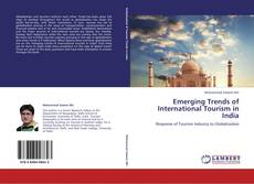 Emerging Trends of International Tourism in India的封面