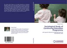 Couverture de Sociological Study of Continuing Education Programme