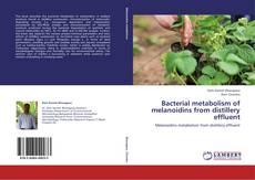 Bookcover of Bacterial metabolism of melanoidins from distillery effluent
