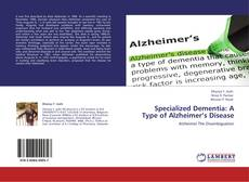 Bookcover of Specialized Dementia: A Type of Alzheimer's Disease