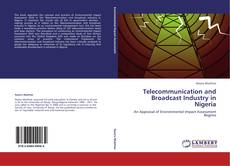 Couverture de Telecommunication and Broadcast Industry in Nigeria