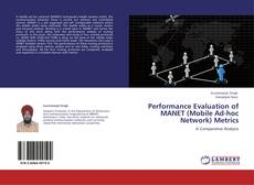 Bookcover of Performance Evaluation of MANET (Mobile Ad-hoc Network) Metrics