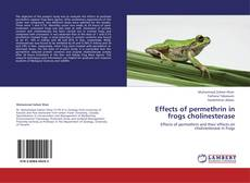 Обложка Effects of permethrin in frogs cholinesterase