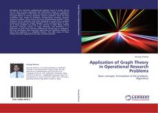 Bookcover of Application of Graph Theory in Operational Research Problems