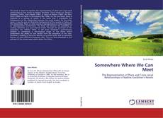 Bookcover of Somewhere Where We Can Meet
