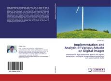 Borítókép a  Implementation and Analysis of Various Attacks on Digital Images - hoz