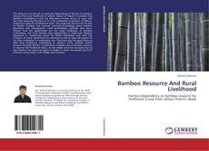 Bookcover of Bamboo Resource And Rural Livelihood