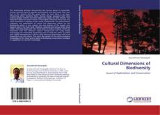 Bookcover of Cultural Dimensions of Biodiversity