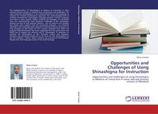 Copertina di Opportunities and Challenges of Using Shinashigna for Instruction