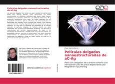 Buchcover von Películas delgadas nanoestructuradas de aC-Ag