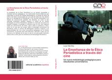 Обложка La Enseñanza de la Ética Periodística a través del cine