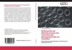 Portada del libro de Estimación de Distribuciones de Tamaños de Nanopartículas en Coloides
