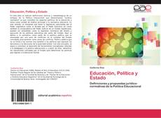 Bookcover of Educación, Política y Estado