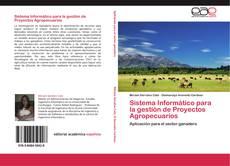 Portada del libro de Sistema Informático para la gestión de Proyectos Agropecuarios