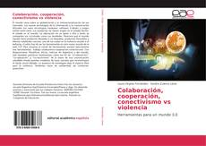 Buchcover von Colaboración, cooperación, conectivismo vs violencia