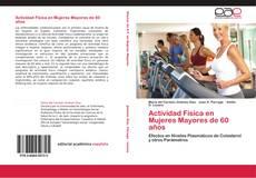 Bookcover of Actividad Física en Mujeres Mayores de 60 años
