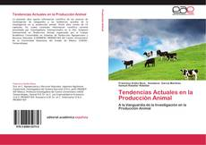 Bookcover of Tendencias Actuales en la Producción Animal