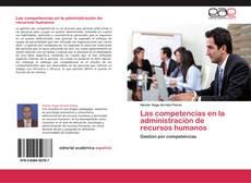 Portada del libro de Las competencias en la administración de recursos humanos