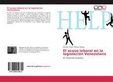 Bookcover of El acoso laboral en la legislación Venezolana